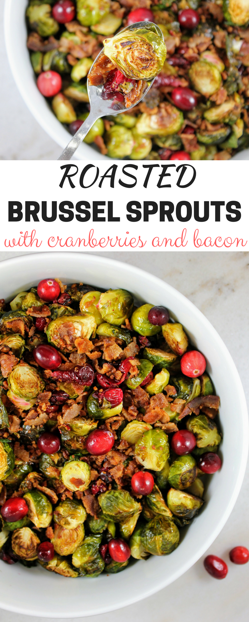 Roasted Brussel Sprouts with bacon and cranberries